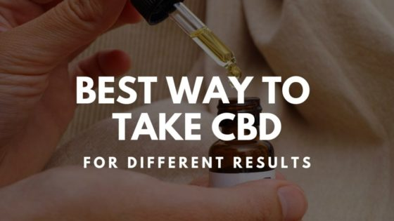 What's The Best Way To Take CBD